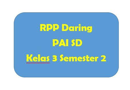 RPP Daring PAI SD Kelas 3 Semester 2