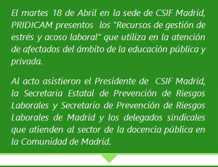 MobbingMadrid Acto CSIF PRIDICAM MobbingMadrid. Introducción