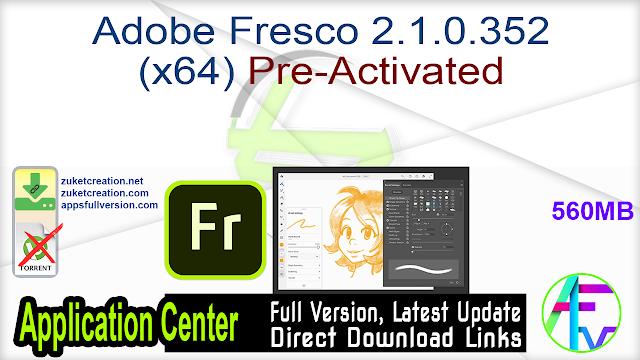 Adobe Fresco 2.1.0.352 (x64) Pre-Activated