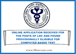 ONLINE APPLICATION RECEIVED FOR THE POSTS OF LOWER DIVISION CLERK AND FOUND PROVISIONALLY ELIGIBLE FOR COMPUTER BASED TEST