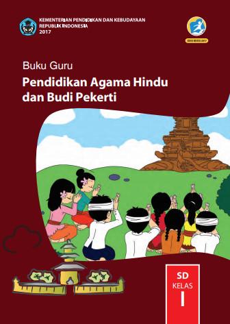 Buku Guru Kelas 1 SD Pendidikan Agama Hindu dan Budi Pekerti K13 Edisi Revisi