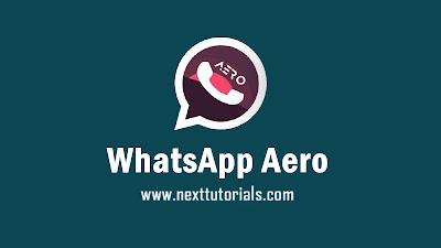 whatsapp aero v8.51, wa aero v8.51, wa aero update, download wahstapp mod terbaru 2020, aplikasi wa mod anti expired terbaik 2020,  tema wa aero keren