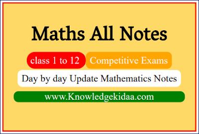 Mathematics All Notes