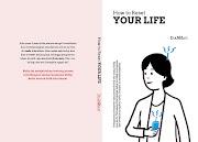 Proses Kreatif Penulisan Buku How To Reset Your Life
