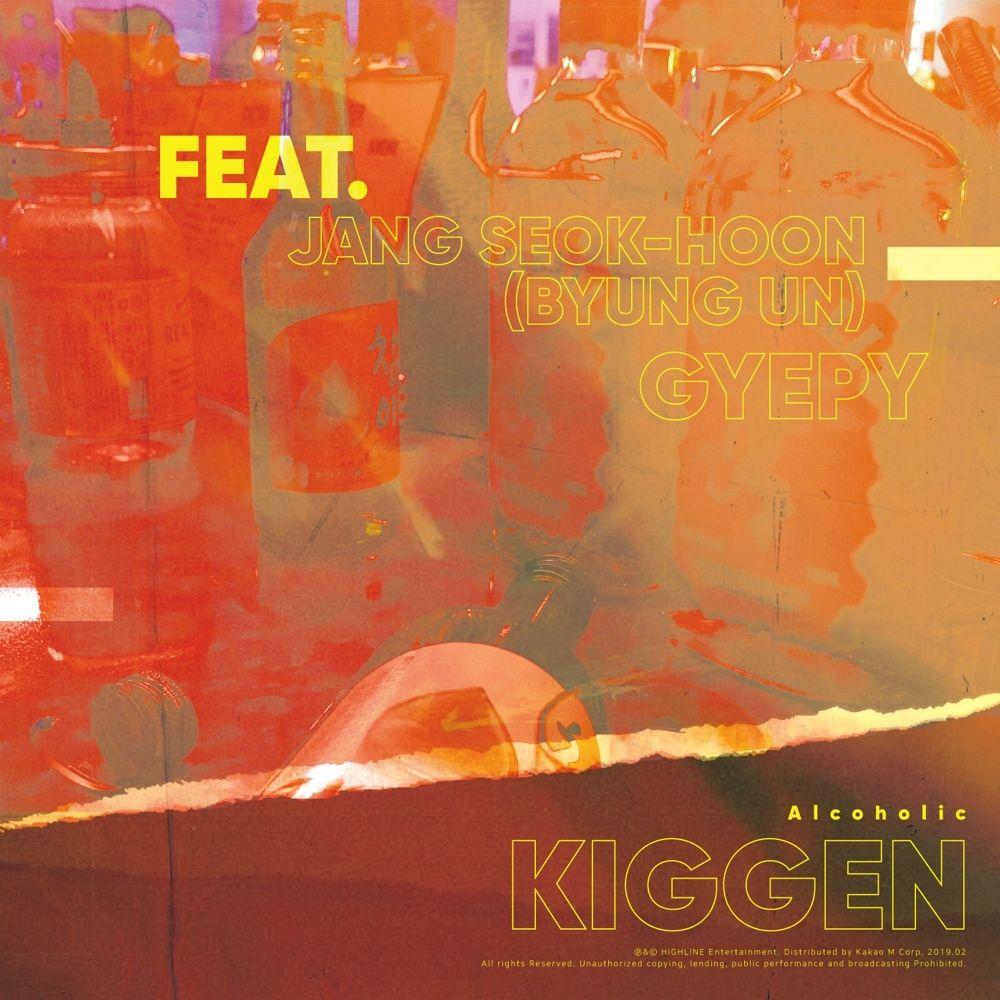 KIGGEN – Alcoholic (feat. GYEPY, JANG SEOK-HOON) – Single