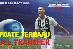 Winning Eleven 2012 Update Transfer Pemain 2018-2019 + Liga Indonesia Terbaru
