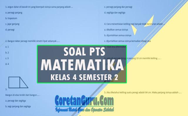 Soal PTS Matematika Kelas 4 Semester 2 Kurikulum 2013 dan Penjelasan
