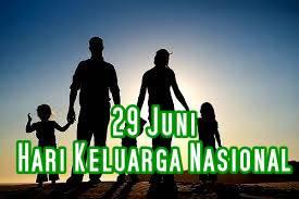 Tanggal 29 Juni Hari Keluarga Nasional