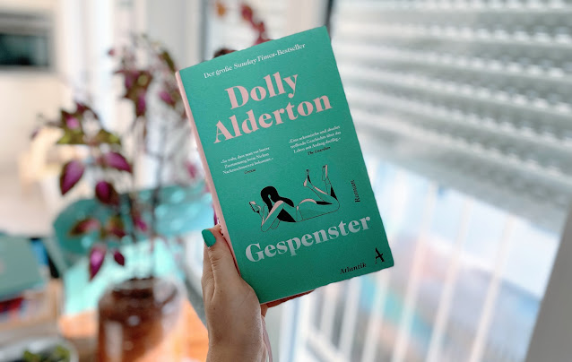 [Presseexemplar] Gespenster - Dolly Alderton