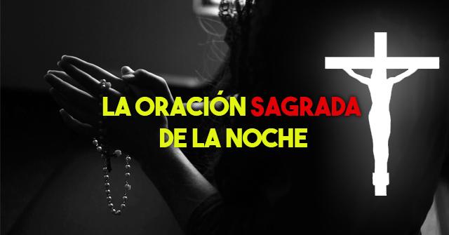 La oración sagrada de la noche - Mhoni Vidente