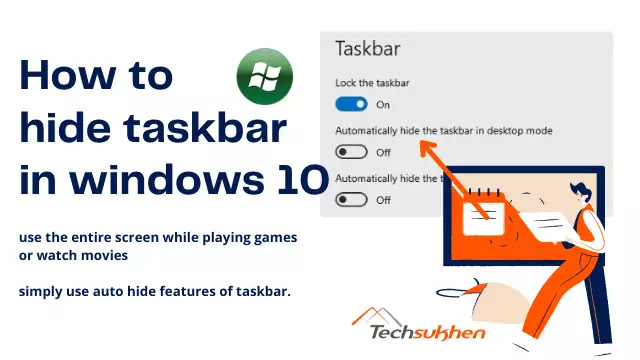 How to hide taskbar in windows 10 to use entire screen of your display