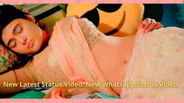 New Latest Status Video: New Whatsapp Status Video Download