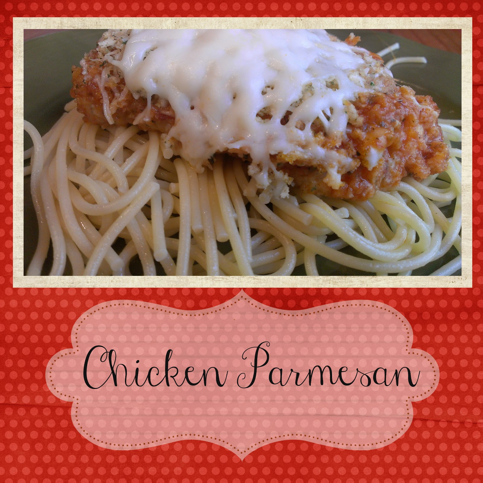 Gloriously Made Chicken Parmesan