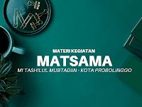 Materi MATSAMA - MI Tashilul Mubtadiin Kota Probolinggo