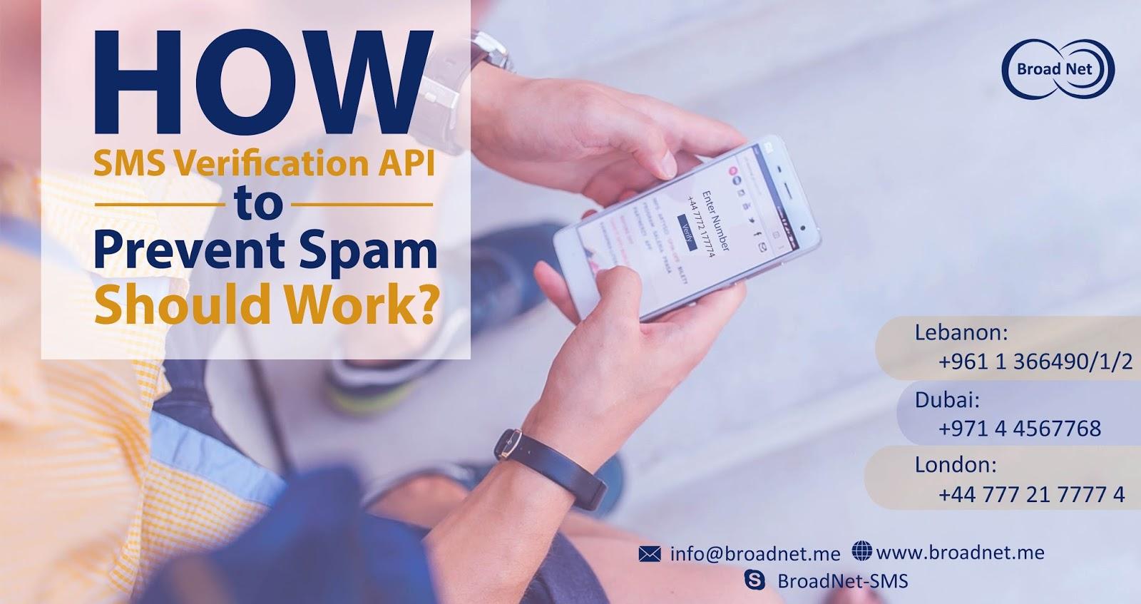 How sms verification api to prevent spam should work