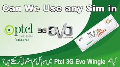 How To Unlock PTCL Evo Wingle Sim Option? Can We Unlock ?