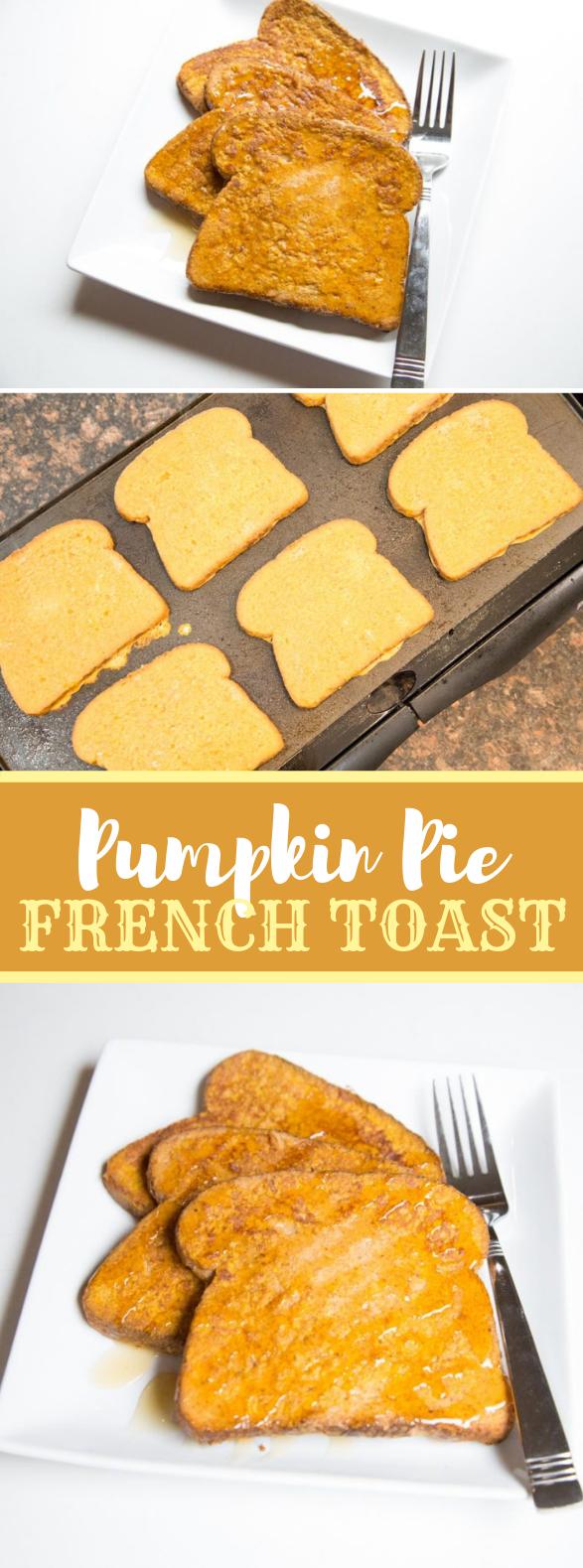 Pumpkin Pie French Toast #dinner #lunch