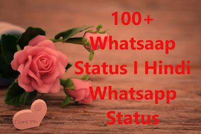 Whatsapp Status I Whatsapp Status in Hindi