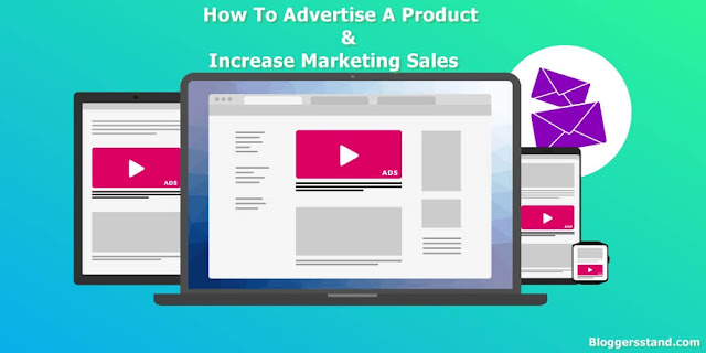 Affiliate Marketing Strategy - 6 Ways To Advertise A Product