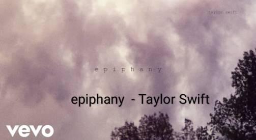 Taylor Swift song epiphany Lyrics