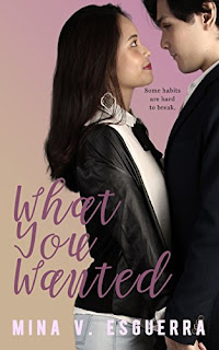 what you wanted mina v esguerra filipino contemporary romance