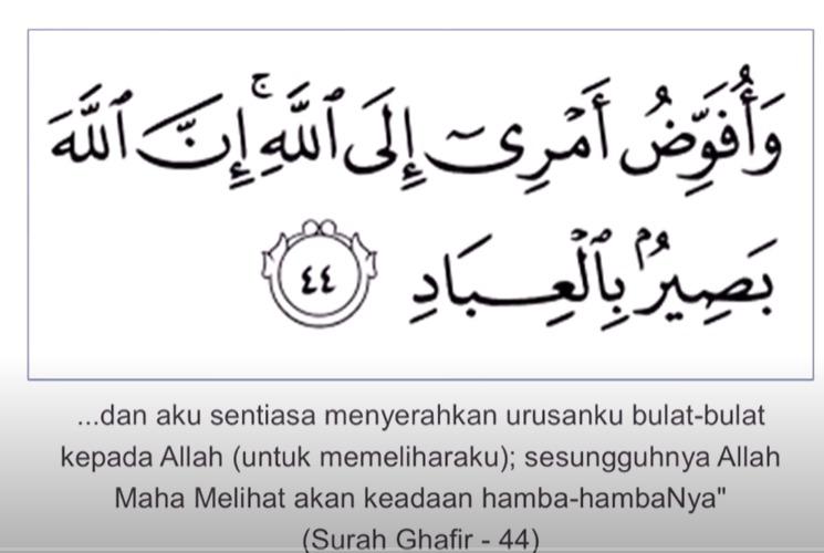 surah ghafir ayat 44 doa ketika sedih gundah gulana