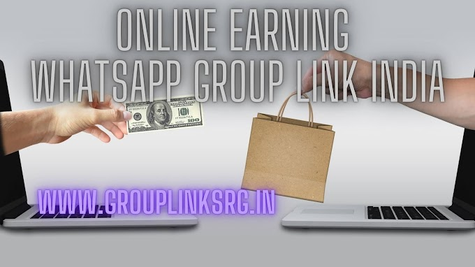 100+ Online Earning WhatsApp Group Link India- Do You Want to Join