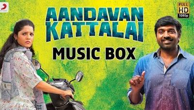 Aandavan Kattalai – Music Box | Tamil