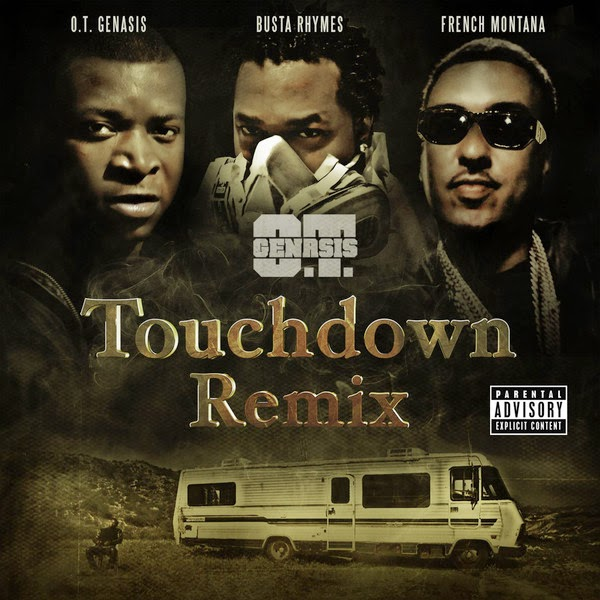 O.T. Genasis - Touchdown Remix (feat. Busta Rhymes & French Montana) - Single Cover