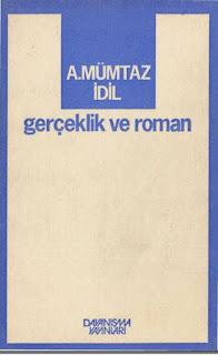 A.Mümtaz İdil - Gerçeklik ve Roman