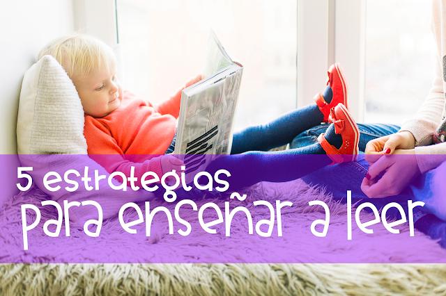 5 estrategias para enseñar a leer