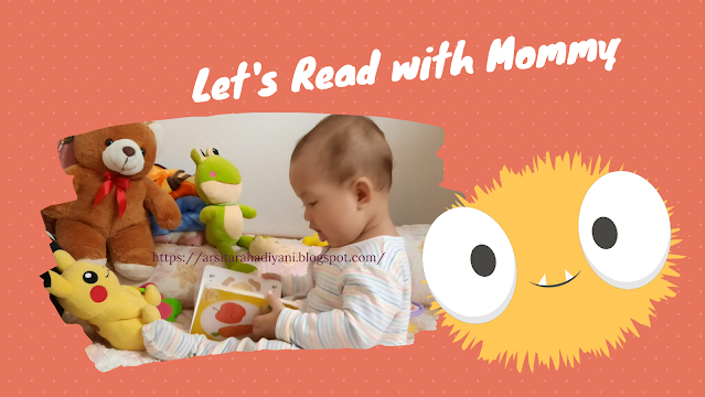 Let's Read with Mommy. 5 Cara Menstimulasi Minat Baca Anak Usia Batita