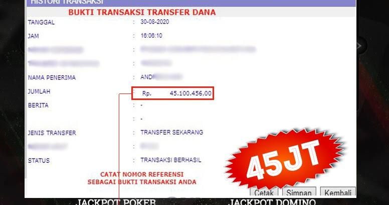 BUKTI TRANSFER DEWAJUDIQQ 45.100.456 - Pemenang DewajudiQQ