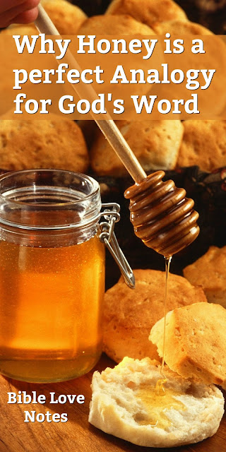 This 1-minute devotion explains why  it's perfect for God's Word to be compared to honey. #Honey #Bible #BibleLoveNotes