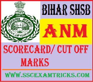 Bihar SHSB ANM Scorecard Cut off Marks
