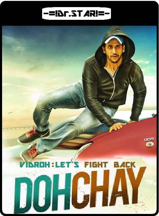 Dohchay 2015 Hindi-Telugu Dual Audio 480p HDRip 400MB south indian movie Dohchay hindi dubbed dual audio hindi telugu 480p dvdrip free download or watch online at https://world4ufree.ws