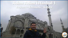 İSTANBUL - Beyazıt & Eminönü - Galata