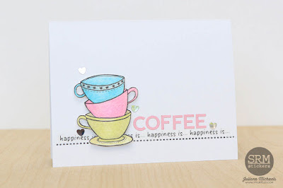SRM Stickers Blog - Coffee Lovers Fall Blog Hop - Happiness Is Coffee & You by Juliana - #card #coffee #coffeeloversbloghop #teatime #janesdoodles #borders