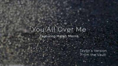 Taylor Swift You All Over Me Taylor's Version From The Vault