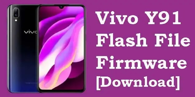 Vivo Y91 PD1818F Flash File (Tested) Stock ROM Firmware
