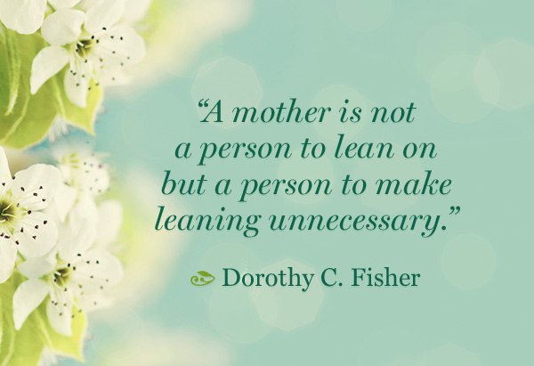 Mother Quotes for Mother's Day