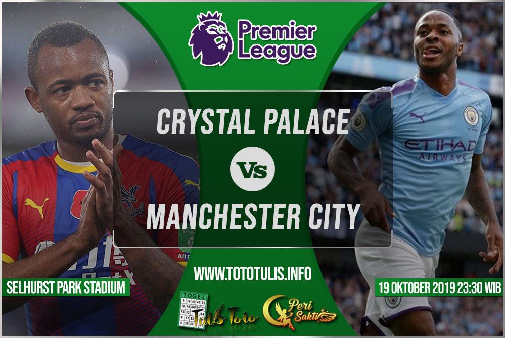 Prediksi Crystal Palace vs Manchester City 19 Oktober 2019