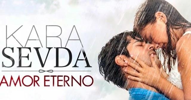 Amor Eterno Kara Sevda Español Castellano Completa