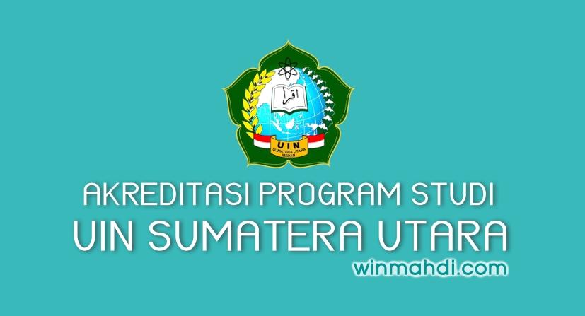 Akreditasi Prodi UINSU