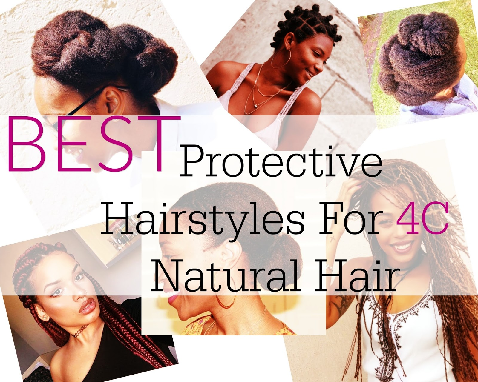 Best Protective Natural Hairstyles For 4c Hair Beautiful Easy