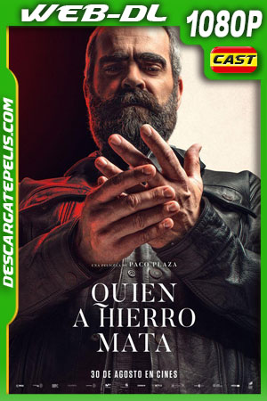 Quien a hierro mata (2019) 1080p WEB-DL Castellano – Ingles
