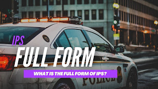 What Is The Full Form Of IPS?