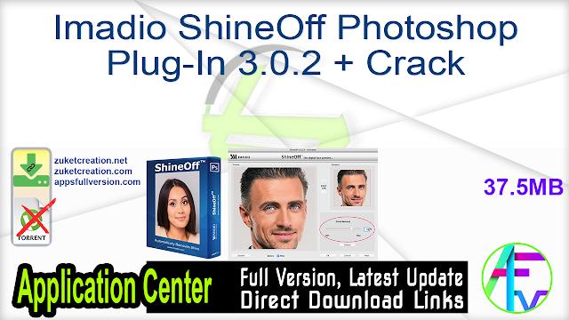Imadio ShineOff Photoshop Plug-In 3.0.2 + Crack