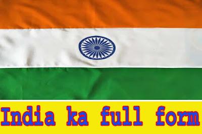 india-ka-full-form