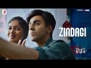 जिंदगी - Zindagi - Bala - 2019 - Song Lyrics